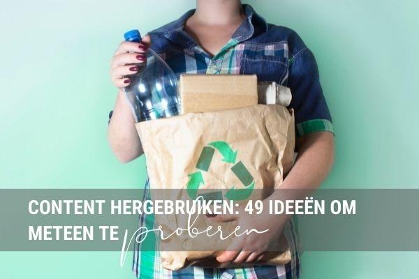Content recyclen: 49 ideeën om meteen te proberen