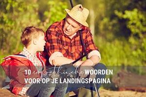 10 empathische woorden voor op je landingspagina